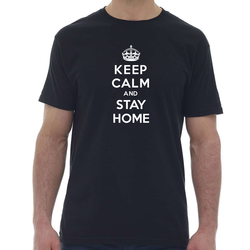 T-SHIRT UNISEXE - KEEP CALM AND STAY HOME